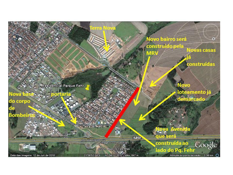 Nova base do corpo de Bombeiros Nova Avenida que será construída ao lado do Pq. Fehr Novo bairro será construido pela MRV Novo loteamento já demarcado