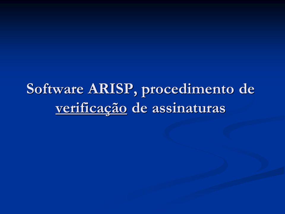 Software ARISP, procedimento de verificação de assinaturas