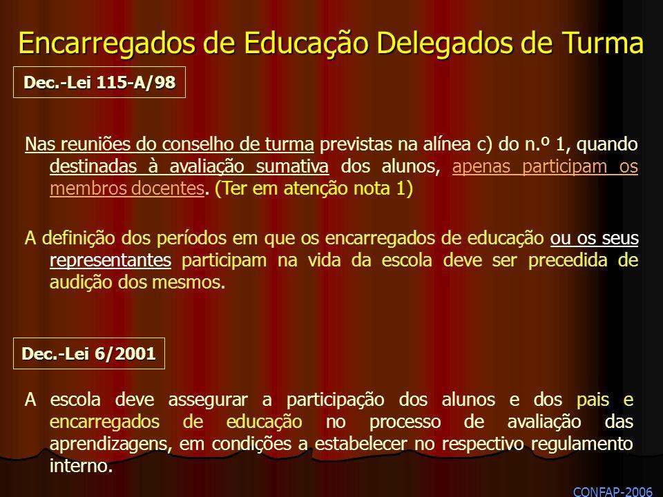 Nas reuniões do conselho de turma previstas na alínea c) do n.º 1, quando destinadas à avaliação sumativa dos alunos, apenas participam os membros doc