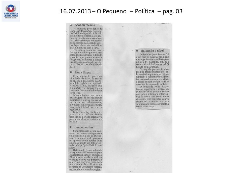 16.07.2013 – O Pequeno – Política – pag. 03