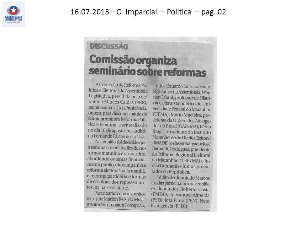 16.07.2013 – O Imparcial – Politica – pag. 02