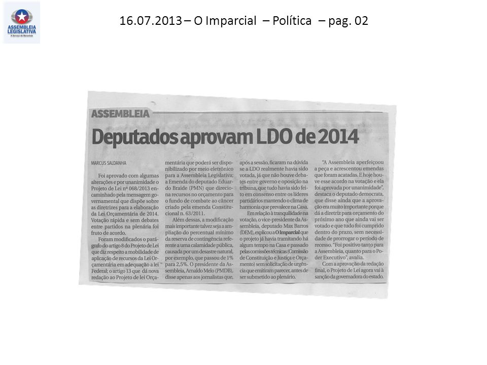16.07.2013 – O Imparcial – Política – pag. 02