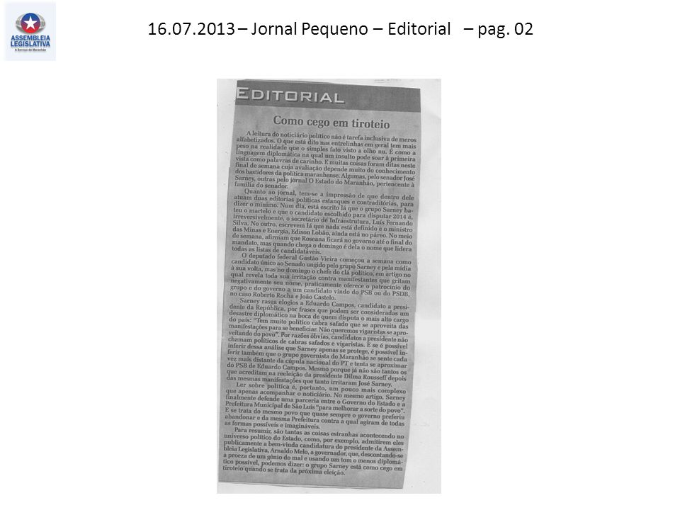 16.07.2013 – Jornal Pequeno – Editorial – pag. 02
