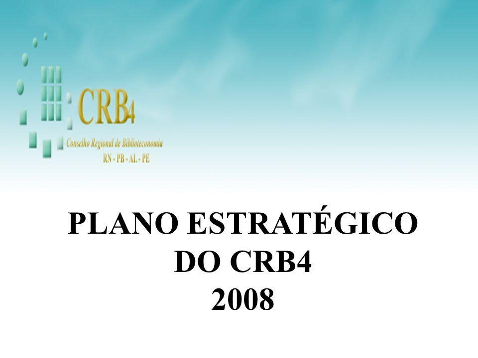 PLANO ESTRATÉGICO DO CRB4 2008