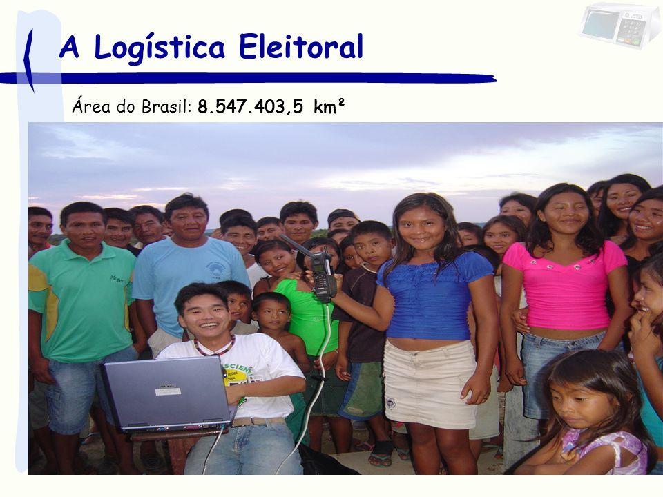 A Logística Eleitoral Área do Brasil: 8.547.403,5 km²