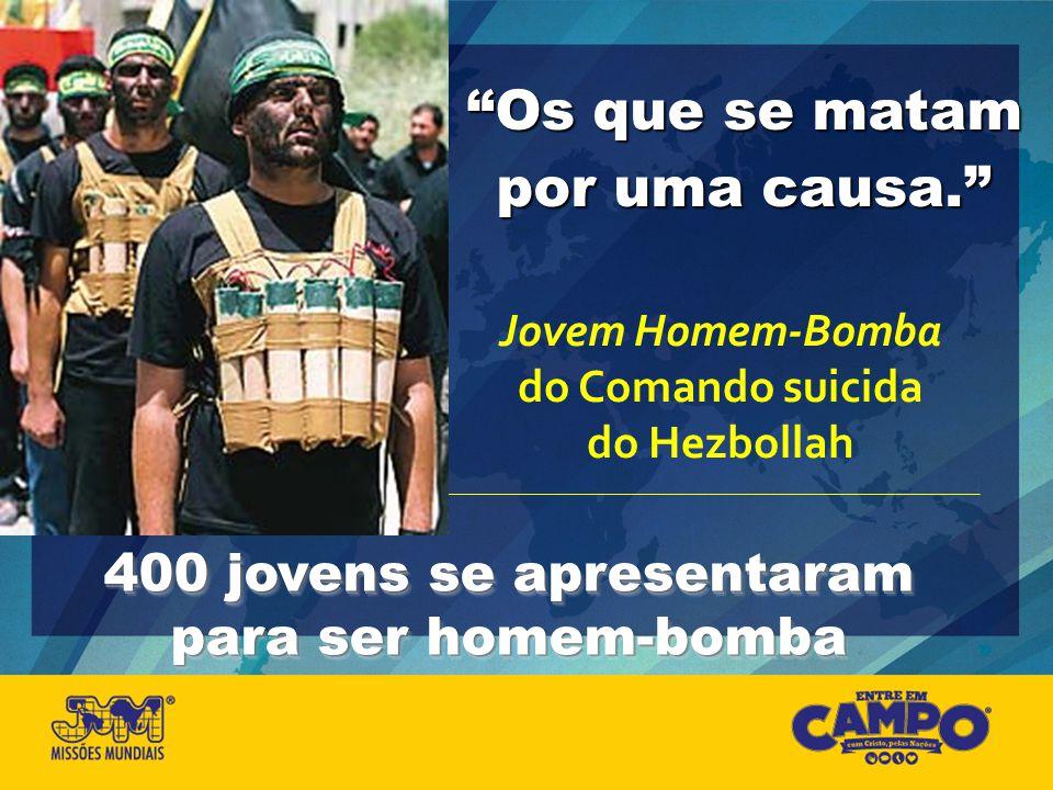 Os que se matam por uma causa. Jovem Homem-Bomba do Comando suicida do Hezbollah 400 jovens se apresentaram para ser homem-bomba