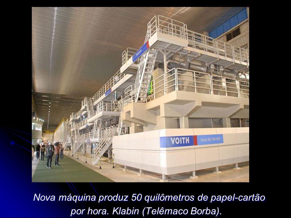 Nova máquina produz 50 quilômetros de papel-cartão por hora. Klabin (Telêmaco Borba). Nova máquina produz 50 quilômetros de papel-cartão por hora. Kla