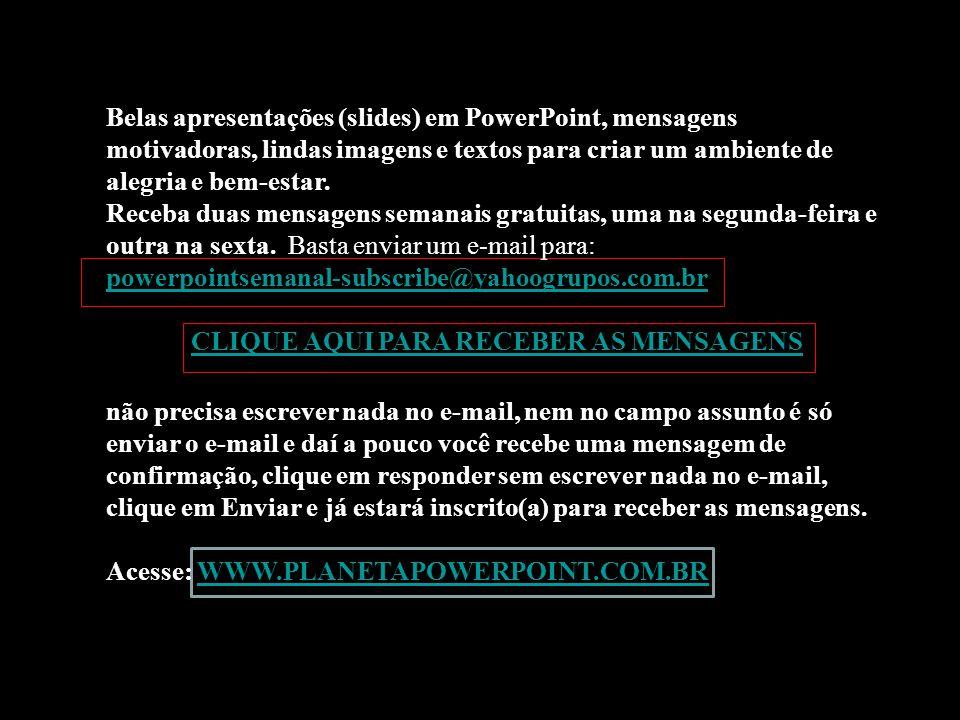 Pesquisa e Texto: Militão dos Santos Imagens: da Internet Formatação: Militão dos Santos Adaptação: Linito