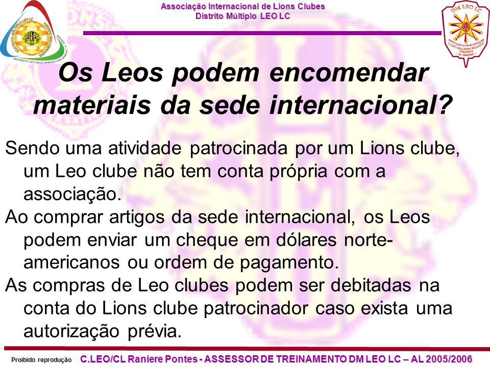 Associação Internacional de Lions Clubes Distrito Múltiplo LEO LC Proibido reprodução C.LEO/CL Raniere Pontes - ASSESSOR DE TREINAMENTO DM LEO LC – AL 2005/2006 Qual é o prazo de recebimento do Relatório de Dirigentes e Sócios de Leo clube.