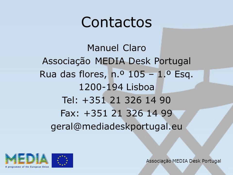 Contactos Manuel Claro Associação MEDIA Desk Portugal Rua das flores, n.º 105 – 1.º Esq. 1200-194 Lisboa Tel: +351 21 326 14 90 Fax: +351 21 326 14 99