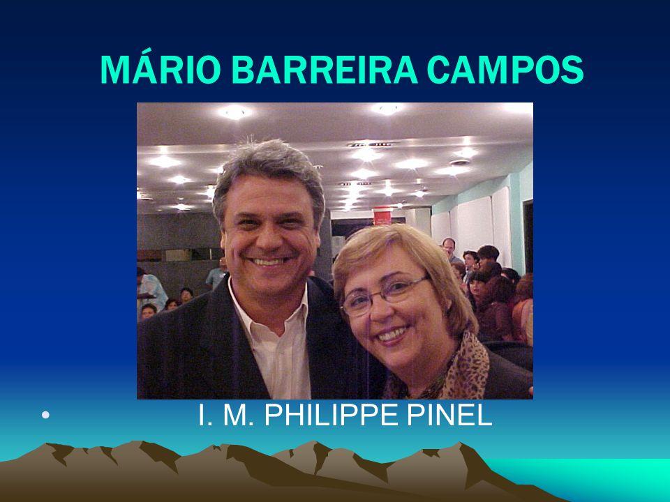 MÁRIO BARREIRA CAMPOS I. M. PHILIPPE PINEL