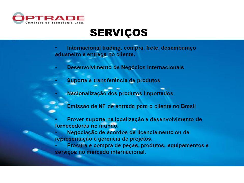 Internacional trading, compra, frete, desembaraço aduaneiro e entrega no cliente.