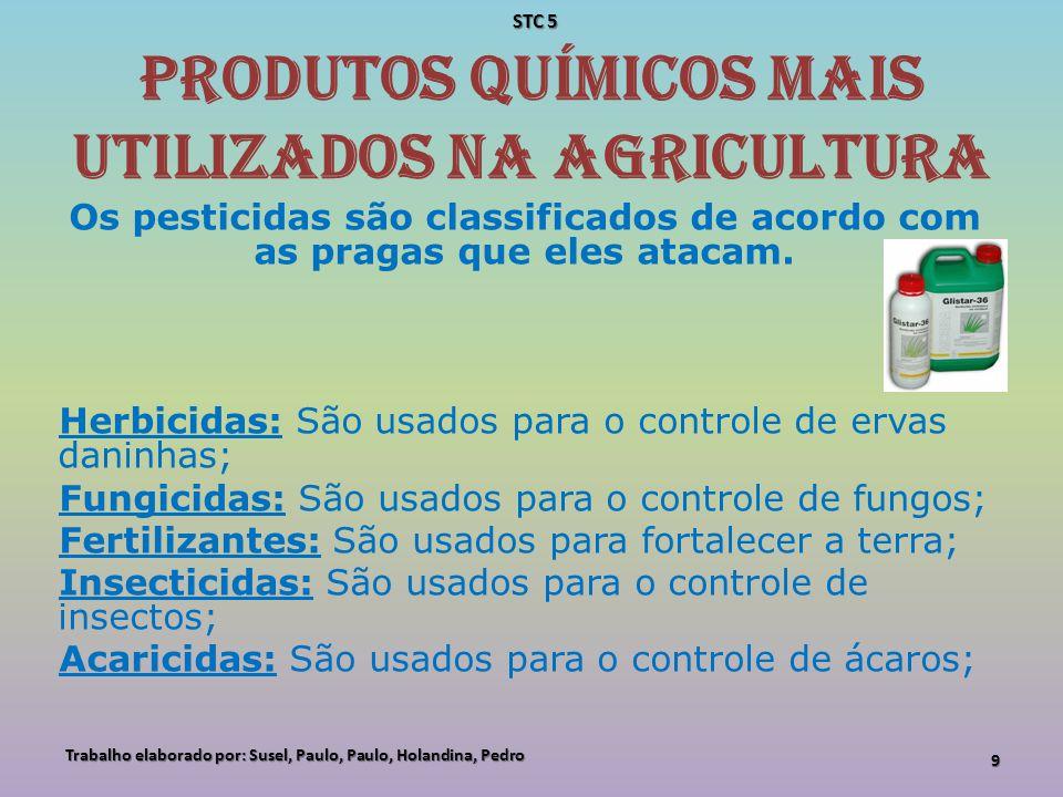 Produtos químicos mais utilizados na agricultura Bactericidas: São usados para o controle de bactérias; Nematicidas: São usados para o controle de nematóides (vermes); Rodenticidas: São usados para o controle de ratos e outros tipos de roedores; Muluscicidas: São usados para o controle de moluscos.