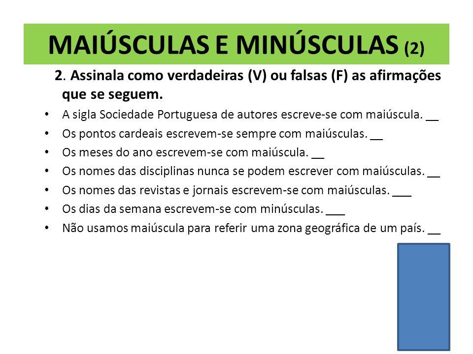 MAIÚSCULAS E MINÚSCULAS (1) SOLUÇÕES: a. primavera j.