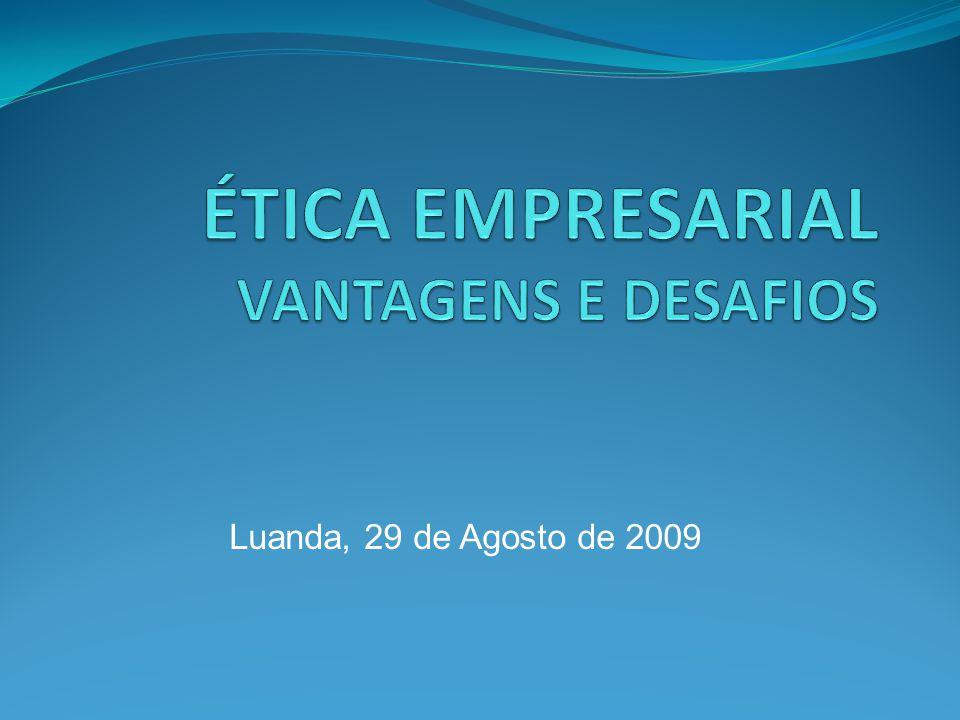 Plano da Apresentação Introdução Perspectivas éticas Concepções da empresa Ética empresarial Código Ético Empresarial Algumas vantagens da ética empresarial Concluindo