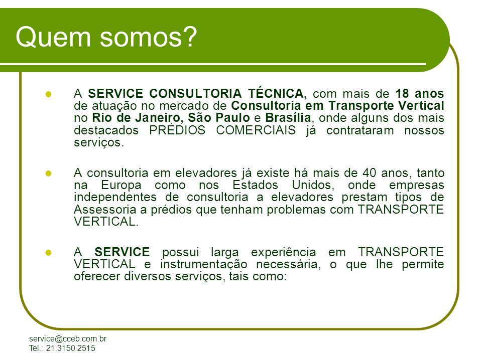 service@cceb.com.br Tel.: 21.3150 2515 CENTRO EMPRESARIAL INTERNACIONAL RIO - ED.