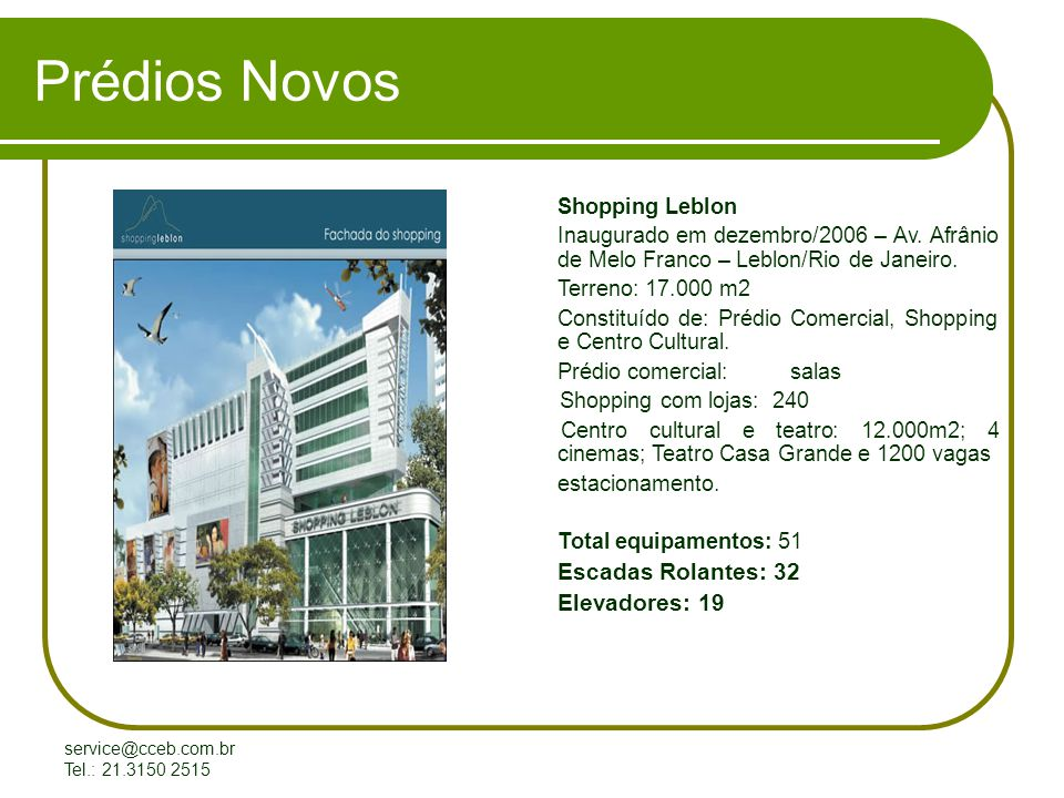 service@cceb.com.br Tel.: 21.3150 2515 Modernização de Elevadores Ed.