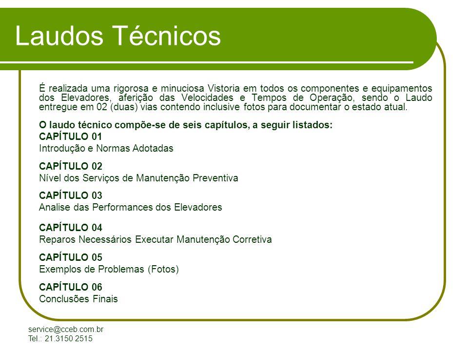 service@cceb.com.br Tel.: 21.3150 2515 Modernizacao de Elevadores MODERNIZAÇÃO DE ELEVADORES E CÁLCULO DE TRÁFEGO Realizamos Cálculo de Tráfego, Análise e Estudo do Tráfego atual do Prédio, vistoria dos equipamentos aproveitáveis, especificação Técnica do Elevador mais adequado para atender as Performances requeridas.