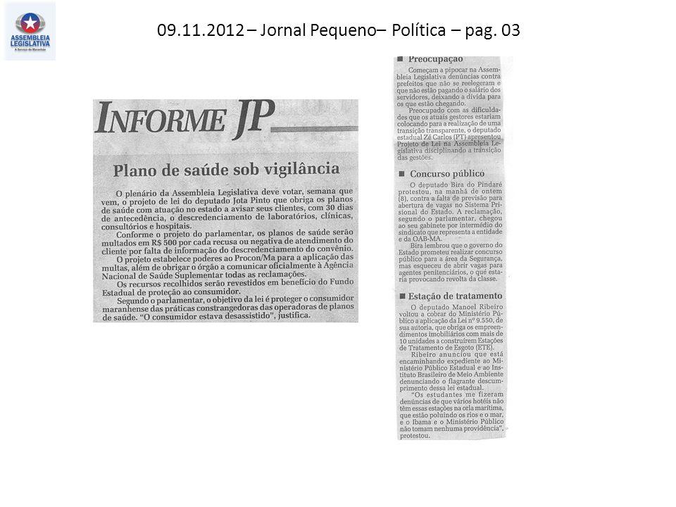 09.11.2012 – Jornal Pequeno– Política – pag. 03
