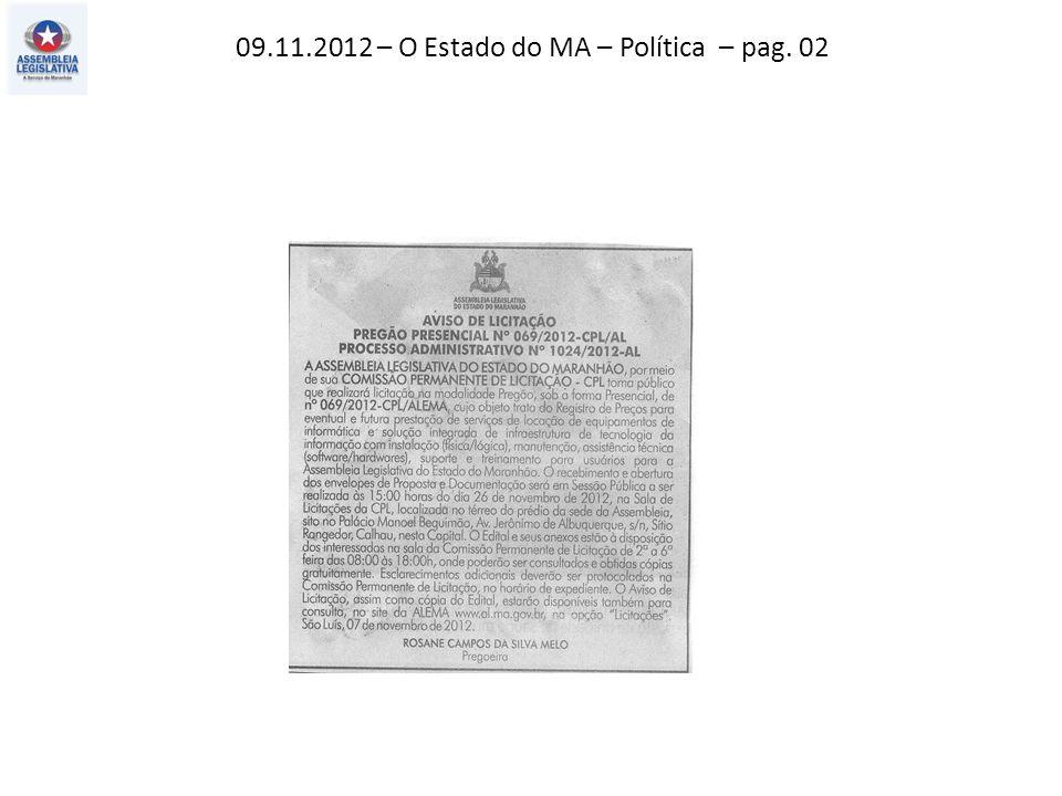 09.11.2012 – O Estado do MA – Política – pag. 02