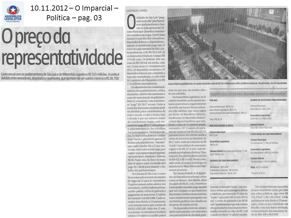 10.11.2012 – O Imparcial – Política – pag. 03