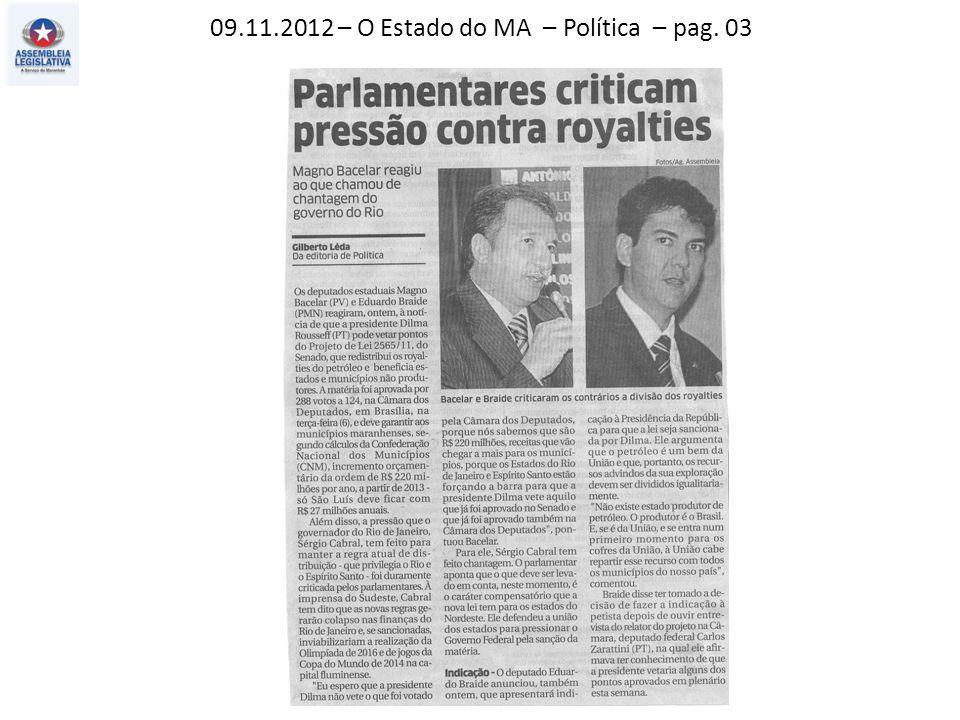 10.11.2012 – O Estado do MA – Política – pag. 03