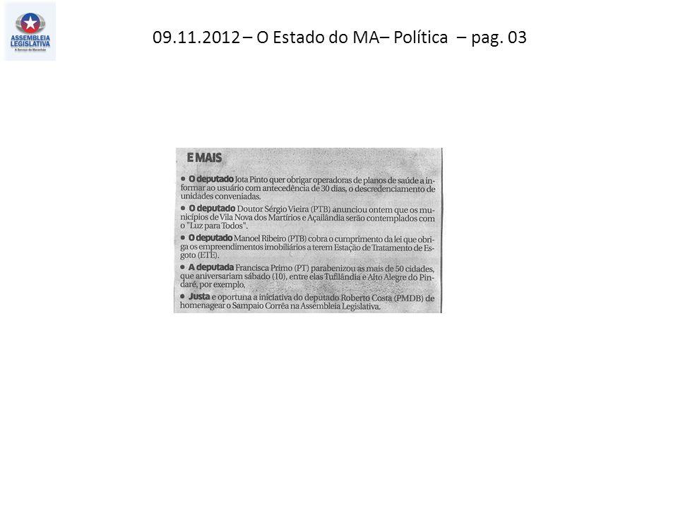 09.11.2012 – Jornal Pequeno– Política– pag. 03