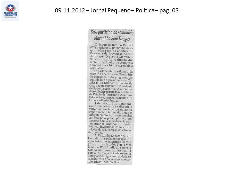 10.11.2012 – Jornal Pequeno – Política – pag. 03
