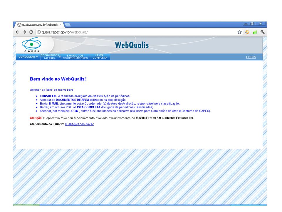 http://www.capes.gov.br/images/stories/download/avaliacao/Comunicado_001_2011_Letras.pdf O que preciso melhorar?