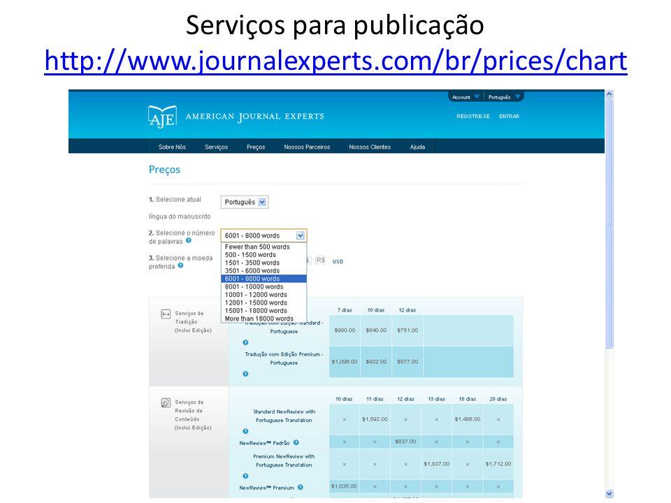 Serviços para publicação http://www.journalexperts.com/br/prices/chart http://www.journalexperts.com/br/prices/chart