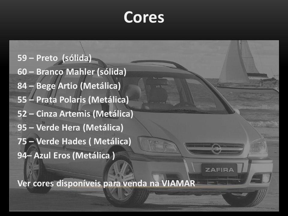 Cores 59 – Preto (sólida) 60 – Branco Mahler (sólida) 84 – Bege Artio (Metálica) 55 – Prata Polaris (Metálica) 52 – Cinza Artemis (Metálica) 95 – Verde Hera (Metálica) 75 – Verde Hades ( Metálica) 94– Azul Eros (Metálica ) Ver cores disponíveis para venda na VIAMAR