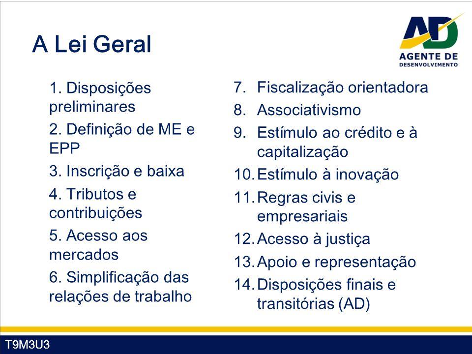 T9M3U3 A Lei Geral 1. Disposições preliminares 2.