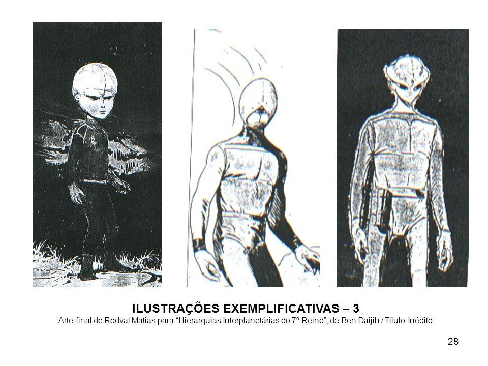 28 ILUSTRAÇÕES EXEMPLIFICATIVAS – 3 Arte final de Rodval Matias para Hierarquias Interplanetárias do 7º Reino, de Ben Daijih / Título Inédito