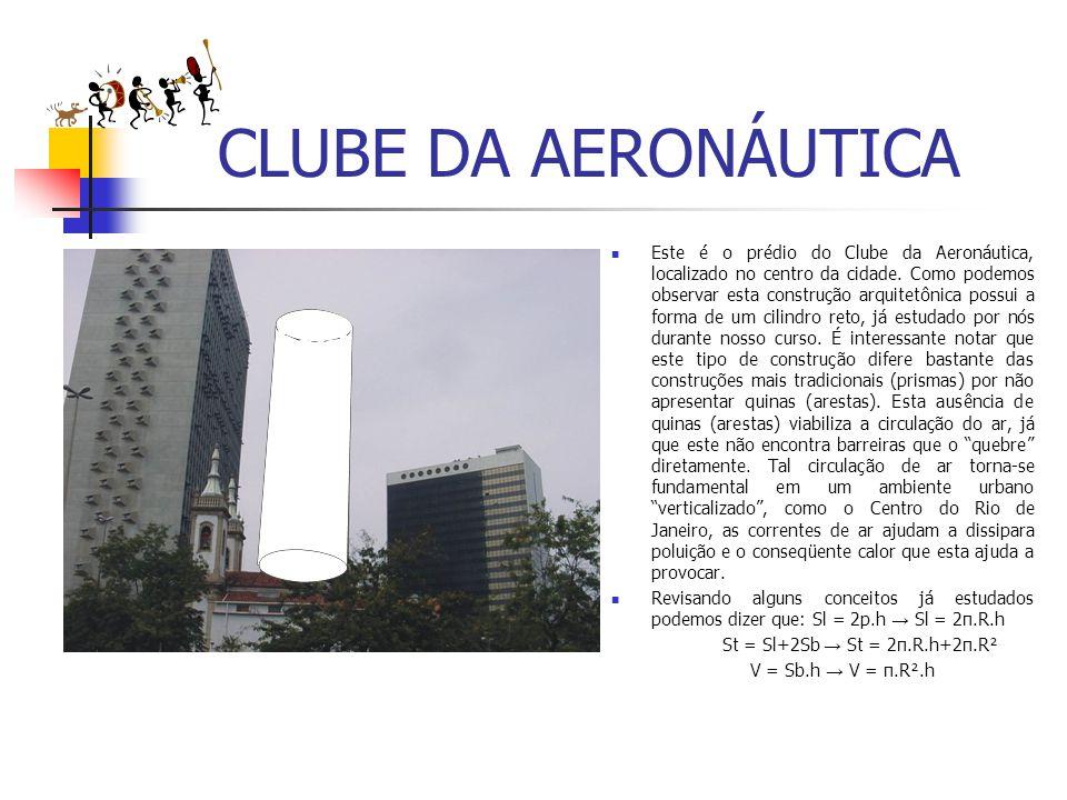 CLUBE DA AERONÁUTICA Este é o prédio do Clube da Aeronáutica, localizado no centro da cidade. Como podemos observar esta construção arquitetônica poss