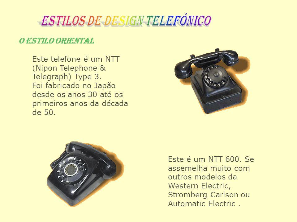 O Estilo Oriental Este telefone é um NTT (Nipon Telephone & Telegraph) Type 3. Foi fabricado no Japão desde os anos 30 até os primeiros anos da década