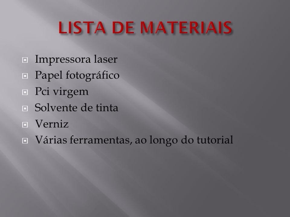 Impressora laser Papel fotográfico Pci virgem Solvente de tinta Verniz Várias ferramentas, ao longo do tutorial