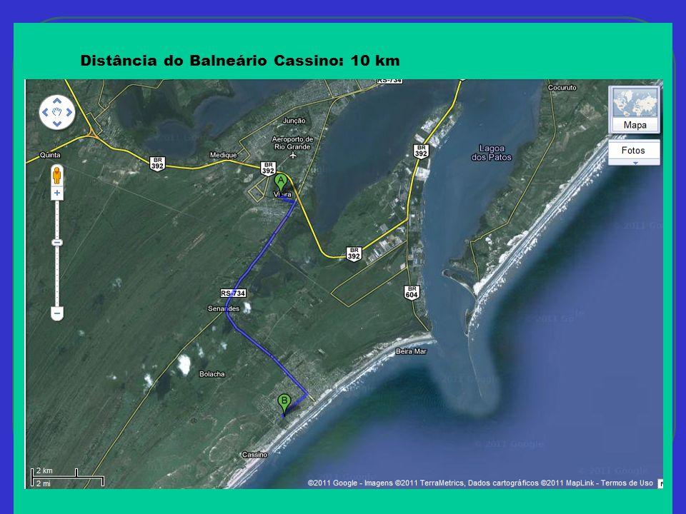 Distância do Balneário Cassino: 10 km