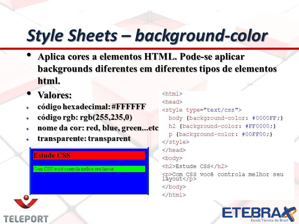 Aplica cores a elementos HTML.