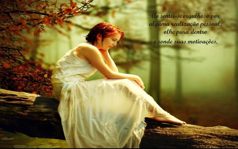 Se tropeçar e cair, levante, não fique prostrado, olhe para frente e esqueça o passado.