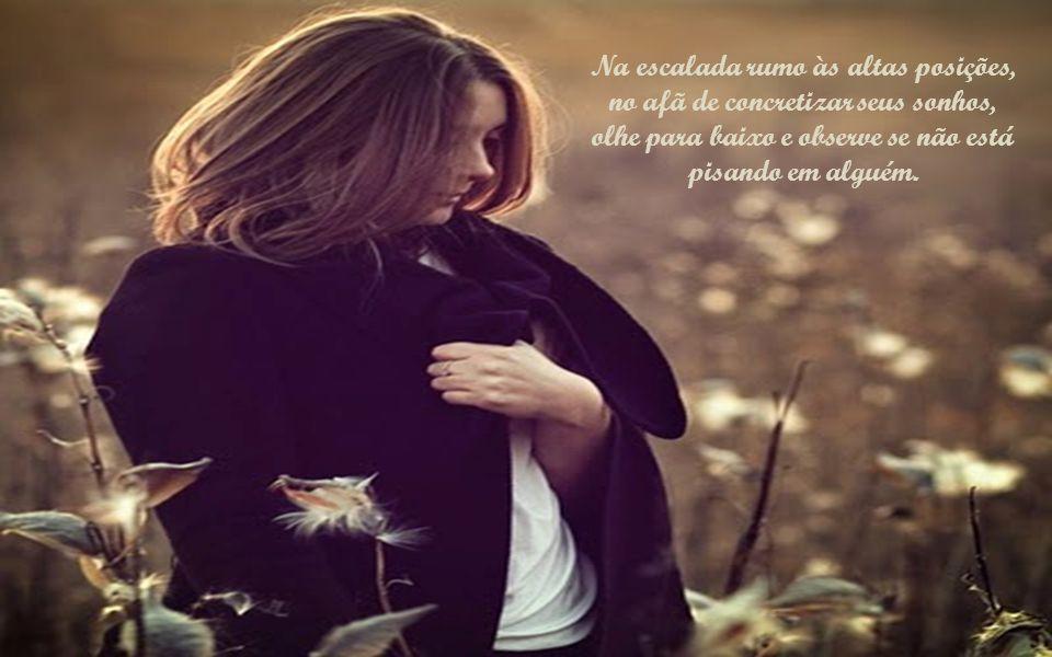 Antes que o egoísmo o domine, enquanto seu coração é sensível olhe para os lados e socorra os que o cercam.