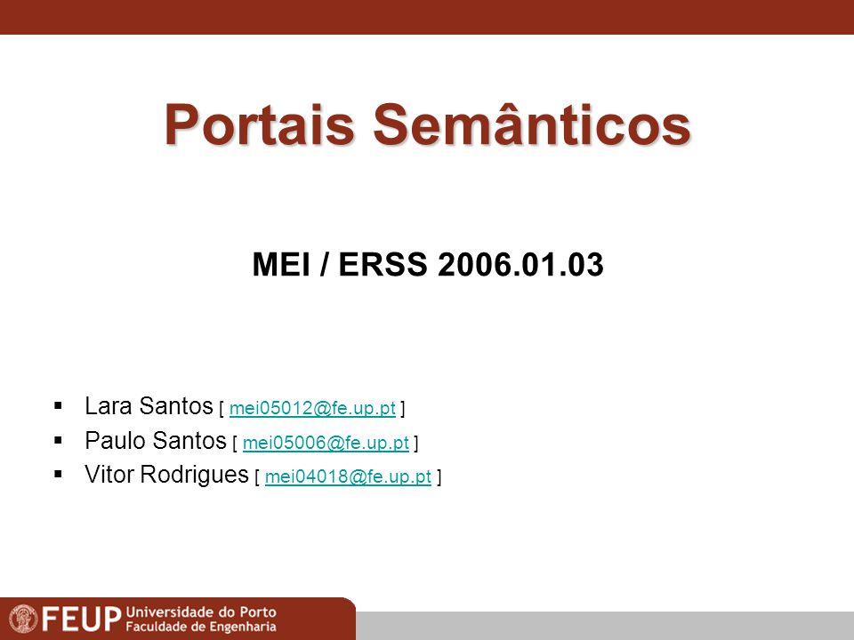 Modos de Interacção na Construção de Diagramas UML Paulo Santos & Pedro Valente : MEI 2005 1 Portais Semânticos… L.