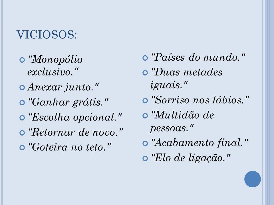 VICIOSOS: