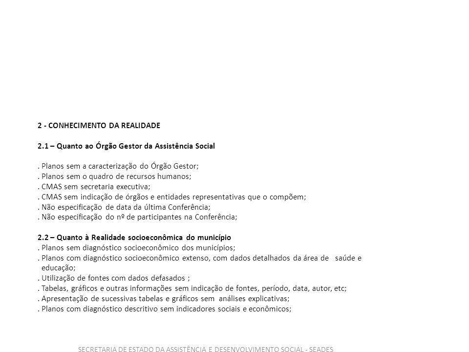 SECRETARIA DE ESTADO DA ASSISTÊNCIA E DESENVOLVIMENTO SOCIAL - SEADES