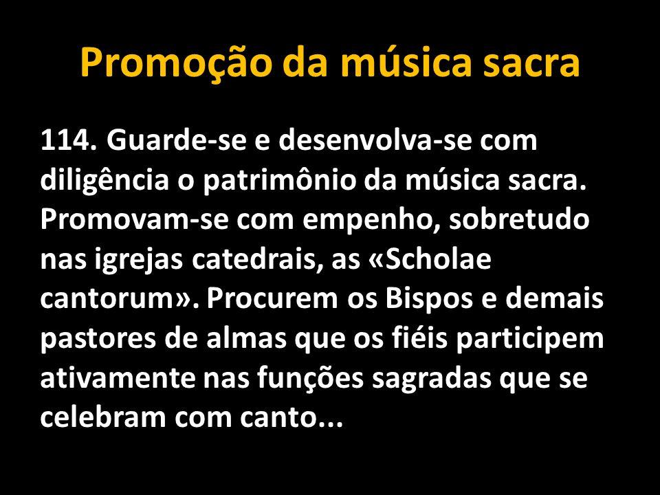 Promoção da música sacra 114.