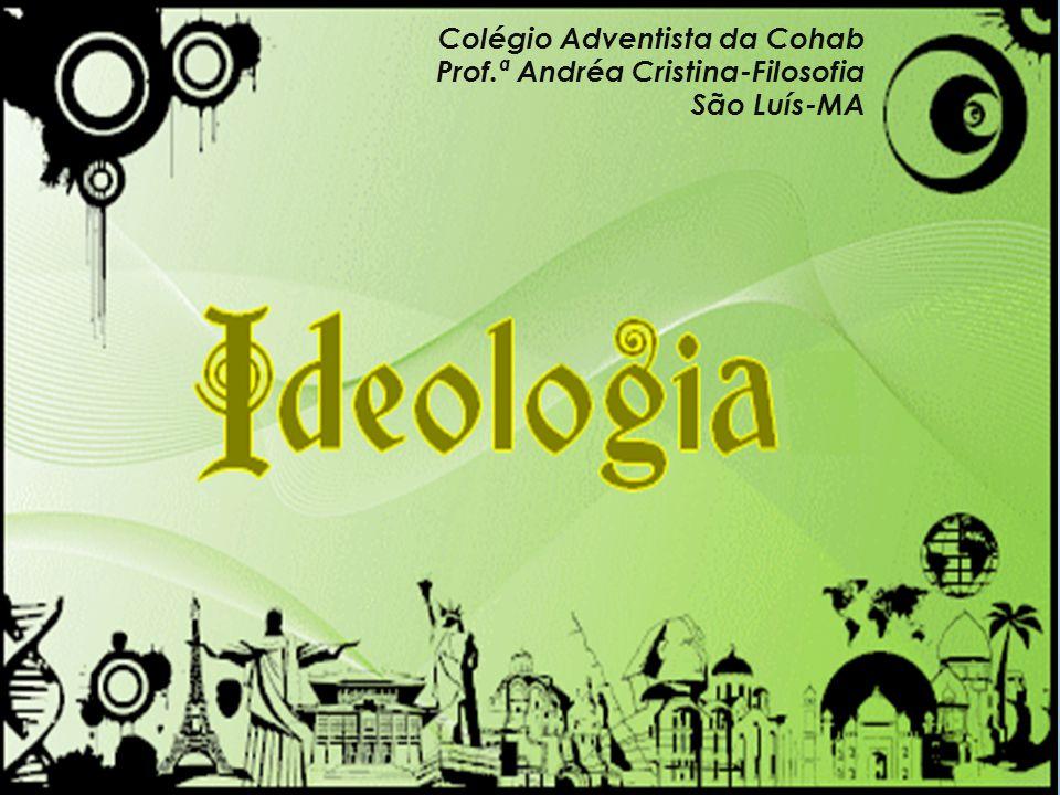 Colégio Adventista da Cohab Prof.ª Andréa Cristina-Filosofia São Luís-MA