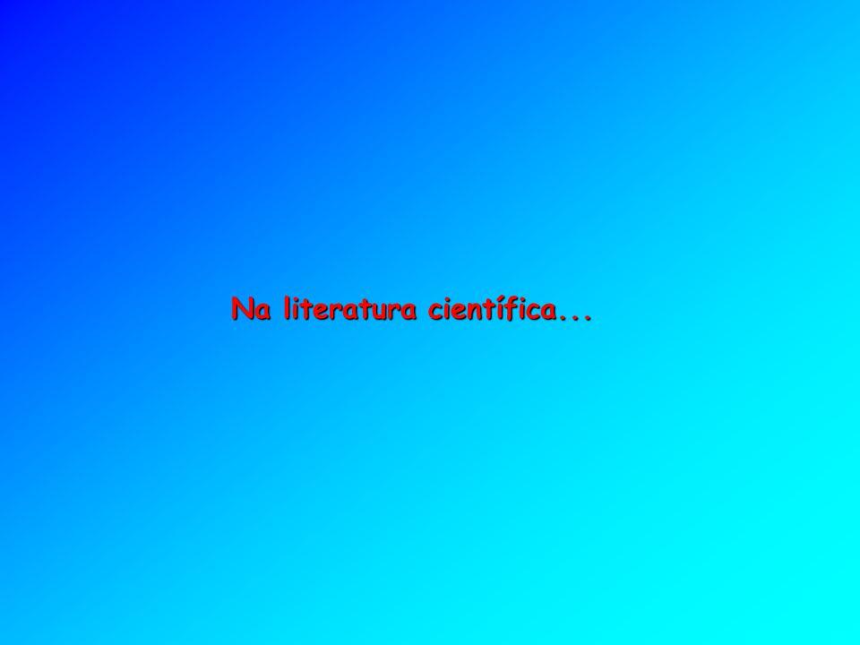 Na literatura científica...