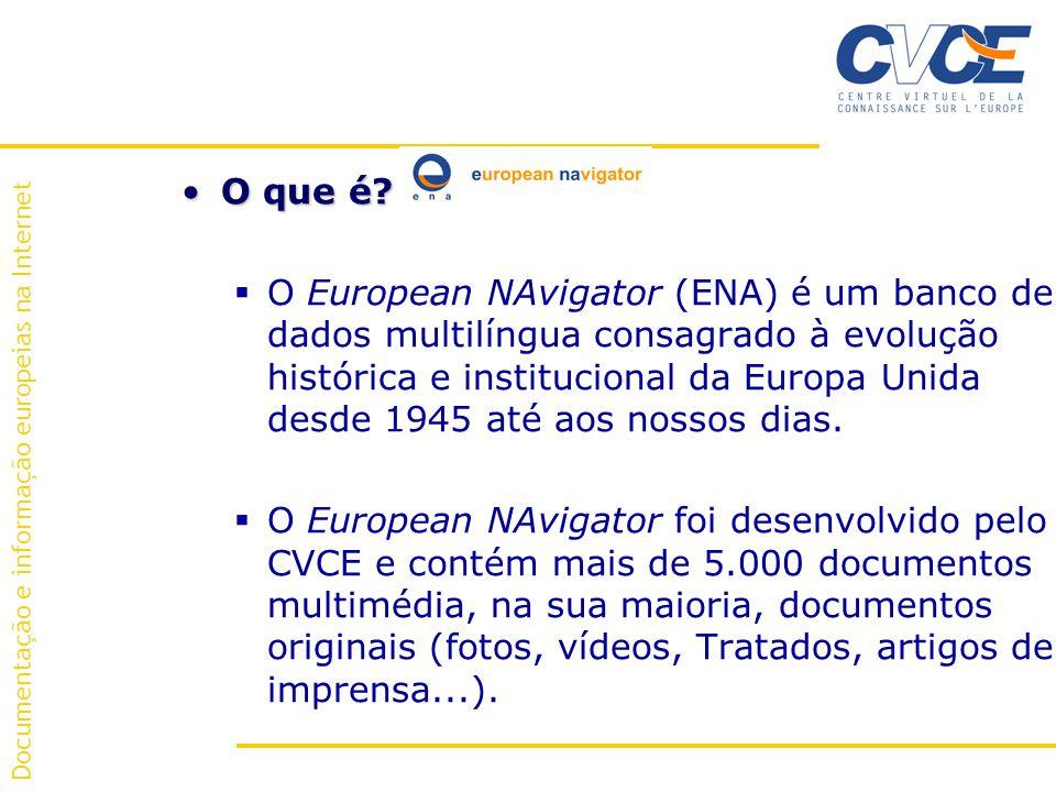 Documentação e informação europeias na Internet O que é O que é.
