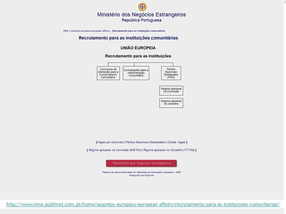 http://www.mne.publinet.com.pt/home/assuntos-europeus-european-affairs/recrutamento-para-as-instituicoes-comunitarias/