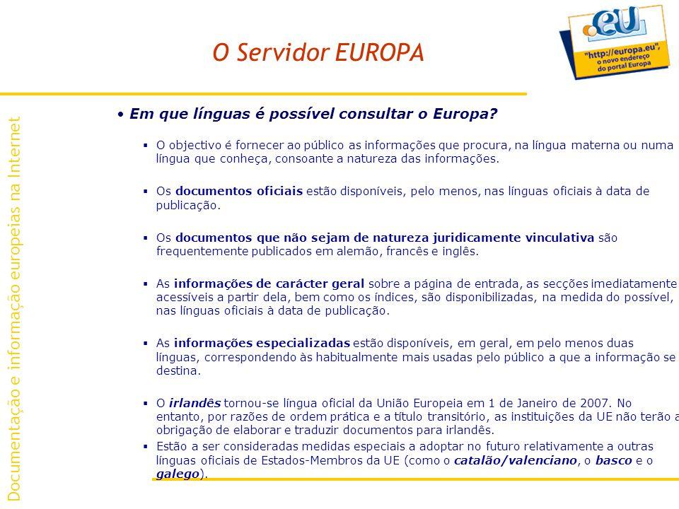 O Servidor EUROPA Em que línguas é possível consultar o Europa.