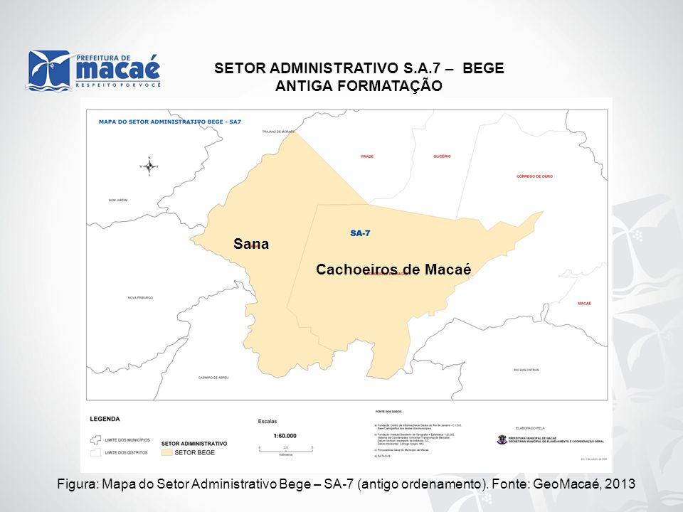 Figura: Mapa do Setor Administrativo Bege – SA-7 (antigo ordenamento). Fonte: GeoMacaé, 2013 SETOR ADMINISTRATIVO S.A.7 – BEGE ANTIGA FORMATAÇÃO Cacho